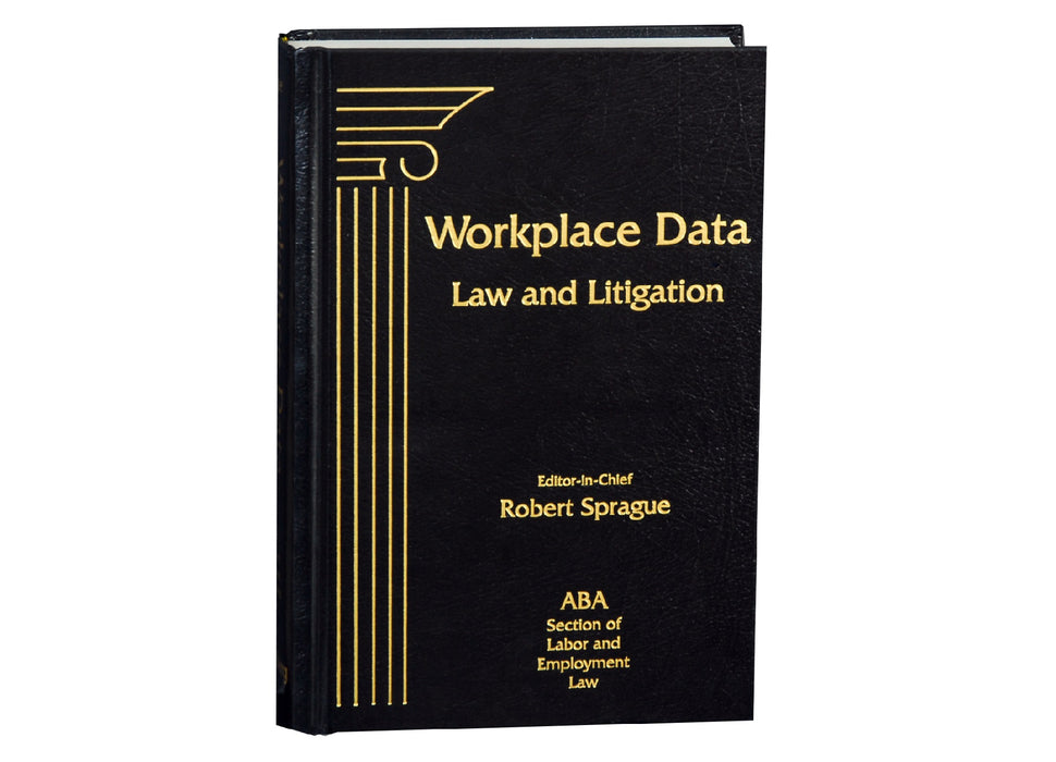 Workplace Data: Law and Litigation