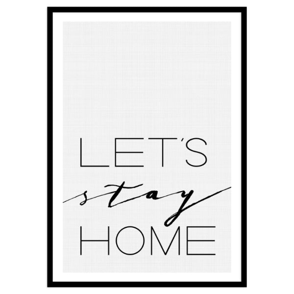 Lets stay Home By Vivid Atelier - Portrait Framed Print A4