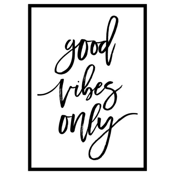 Good Vibes Only By Vivid Atelier - Portrait Framed Print A3