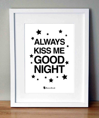 Plakat med citat - Always kiss me goodnight