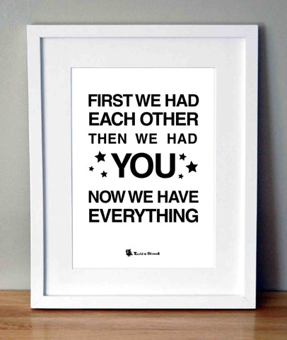 Plakat med citat - First we had each other