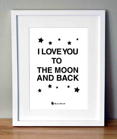 Plakat med citat - I love you to the moon and back.