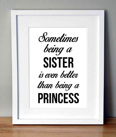 Plakat med citat - Sometimes being a sister