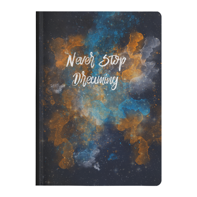 Never Stop Dreaming - Paperback Notebook