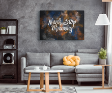 Load image into Gallery viewer, Never Stop Dreaming - Canvas Print
