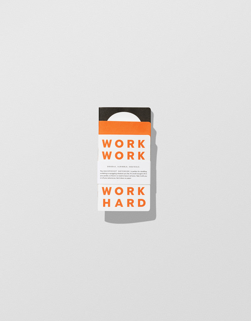 Work Hard — Back pocket Notebooks
