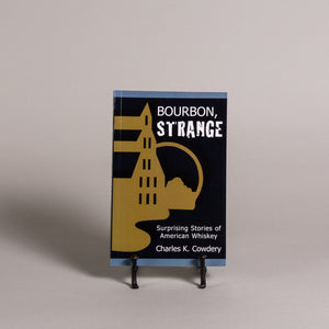 Bourbon Strange by Charles Cowdery