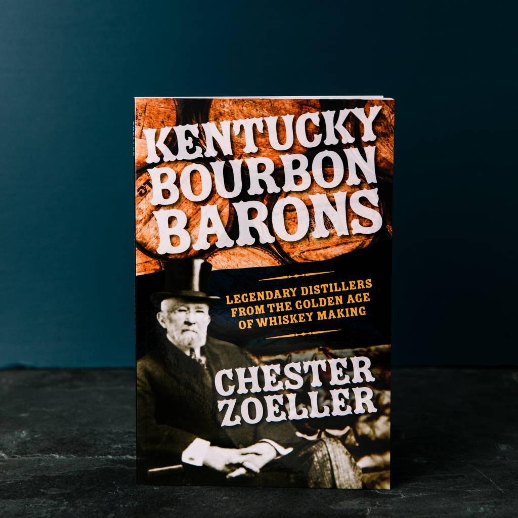 Bourbon Barons by Chester Zoeller