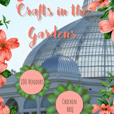 Crafts in the Gardens - July 20