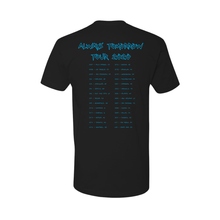 Load image into Gallery viewer, 'Always Tomorrow Tour w/ Dates' T-Shirt