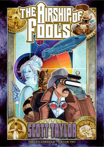 THE AIRSHIP OF FOOLS [MOBI EDITION]