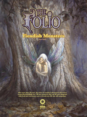 THE FOLIO OF FIENDISH MONSTERS [HARDCOVER]