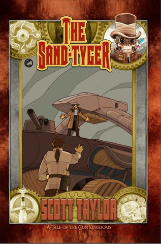 THE SAND TYGER: A Gun Kingdoms Short Story [PDF]