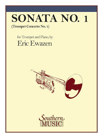 Sonata for Trumpet and Piano by Eric Ewazen Hal Leonard
