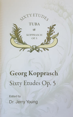 Sixty Etudes for Tuba Opus 5 by Georg Kopprasch, pub. Encore
