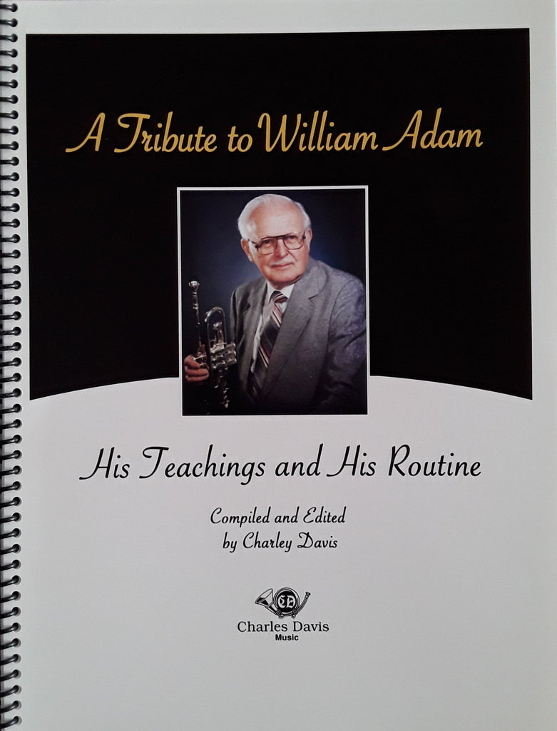 A Tribute to William Adam- His Teachings and His Routine - Ed. Charlie Davis