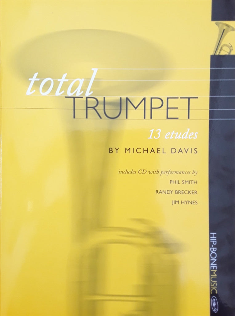 Total Trumpet by Michael Davis, pub. Hip-Bone Music