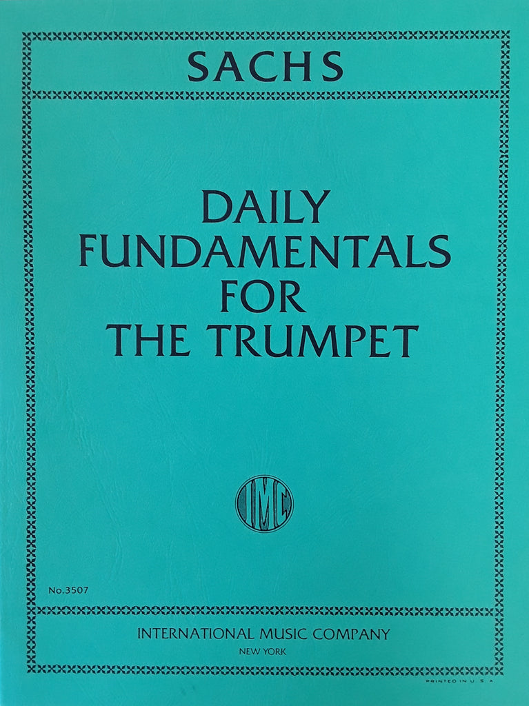 Daily Fundamentals for the Trumpet Michael Sachs Int'l