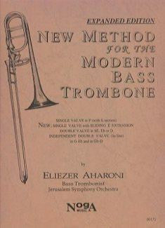 New Method for the Modern Bass Trombone by Eliezer Aharoni, pub. Noga Music