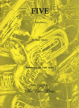 Five:  Duet for 2 Tubas by Thomas Albert, pub. Bim