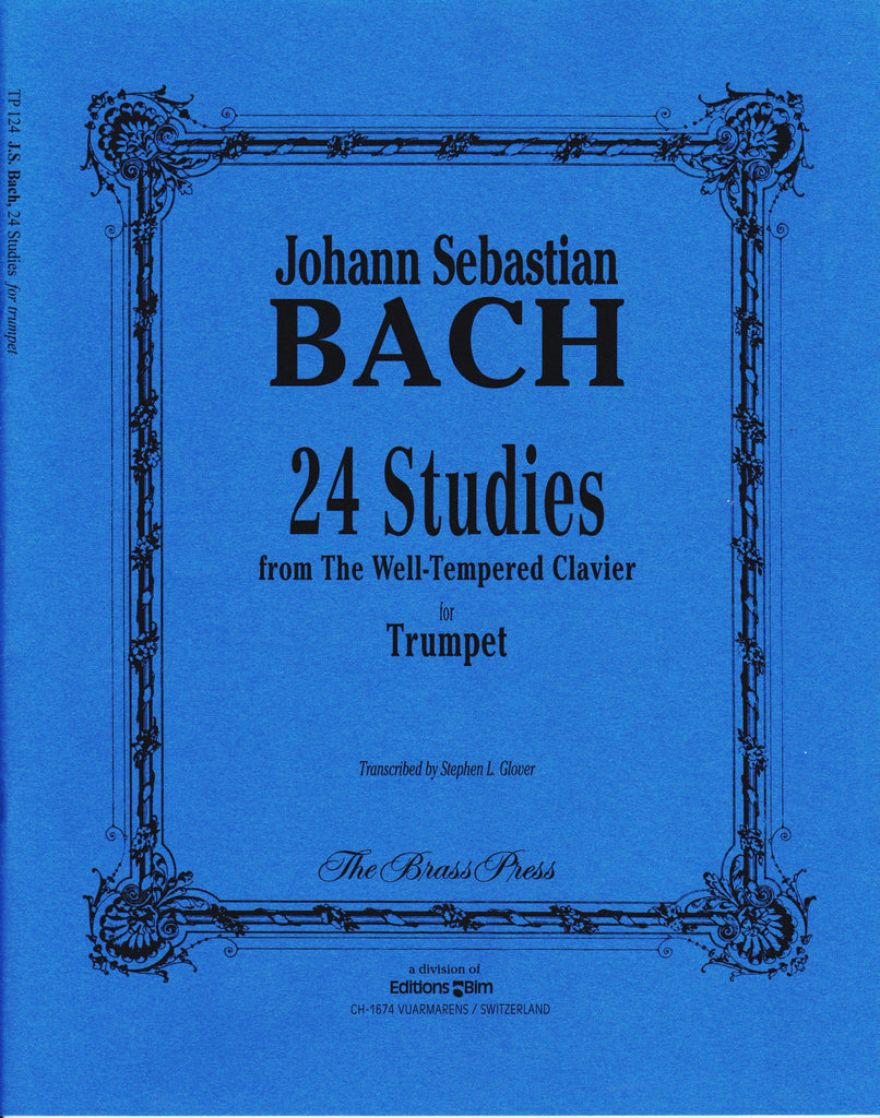 24 Studies from The Well-Tempered Clavier for Trumpet by J.S. Bach, pub. Bim