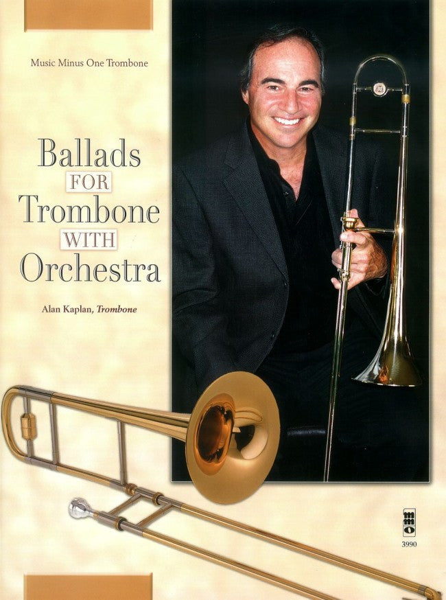 Ballads for Trombone with Orchestra, Alan Kaplan, Pub. MMO