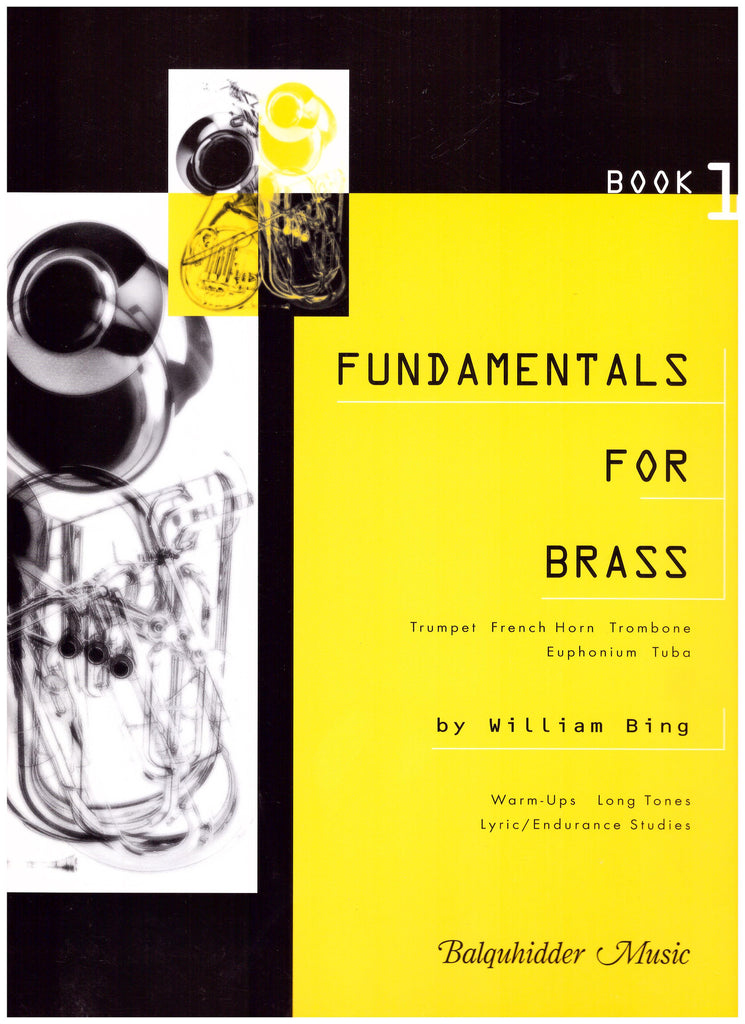 Fundamentals for Brass by WIlliam Bing, pub. Balquhidder