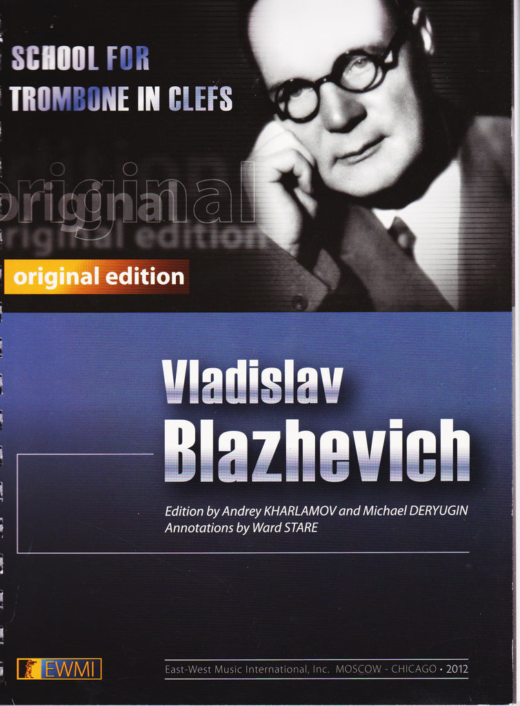 School for Trombone in Clefs by Vladislav Blazhevich, pub. Ensemble