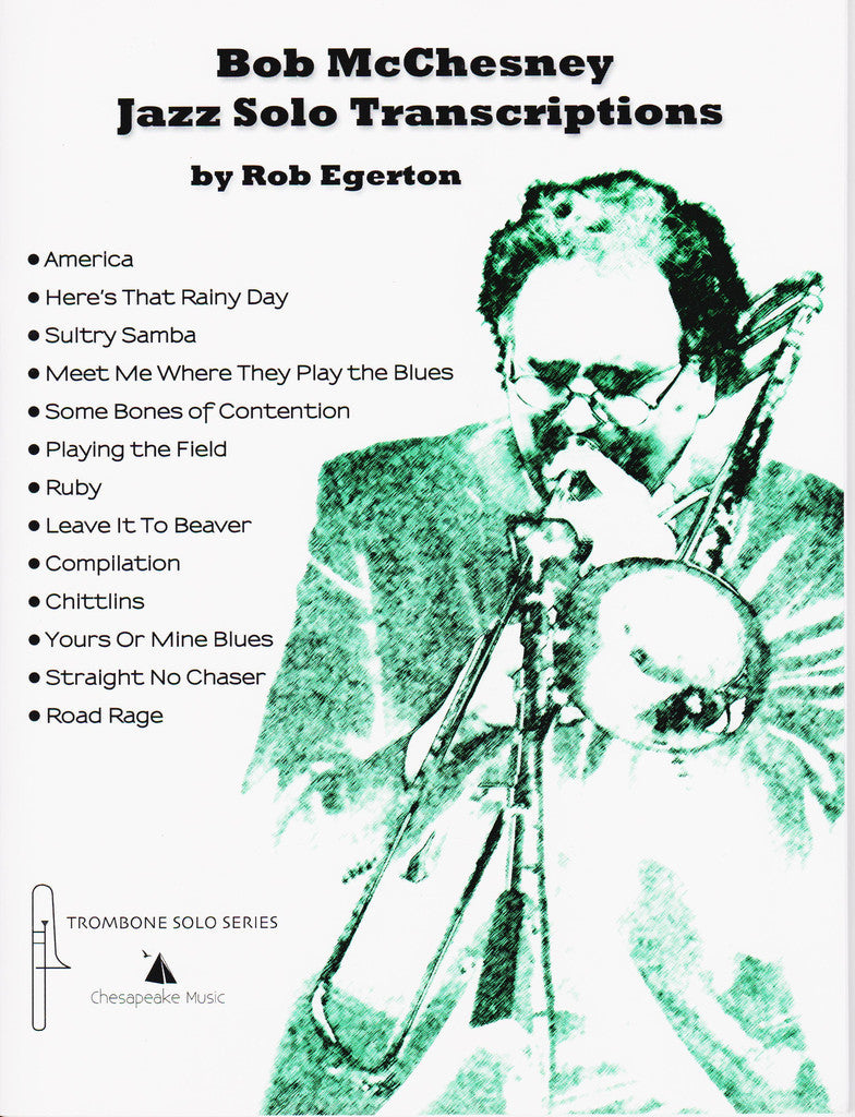 Bob McChesney Jazz Solo Transcriptions by Rob Egerton