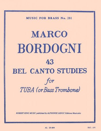 43 Bel Canto Studies for Tuba by Marco Bordogni, pub. Leduc Hal Leonard