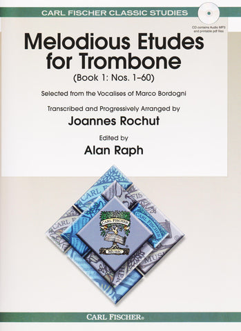 Melodious Etudes for Trombone Book 1 by M. Bordogni, arr. J. Rochut w/downloadable MP3 and PDF accompaniment, ed. Alan Raph, pub. Carl Fischer