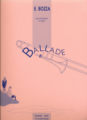 Ballade for Trombone and Piano by Eugene Bozza, pub. Leduc Hal Leonard