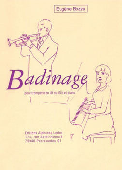 Badinage for Trumpet and Piano by Eugene Bozza, pub. Leduc Hal Leonard