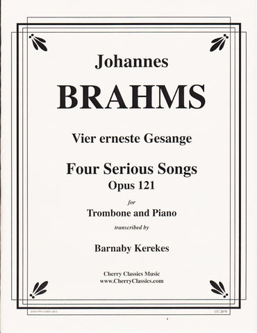 Four Serious Songs for Trombone by Johannes Brahms, pub. Cherry Classics