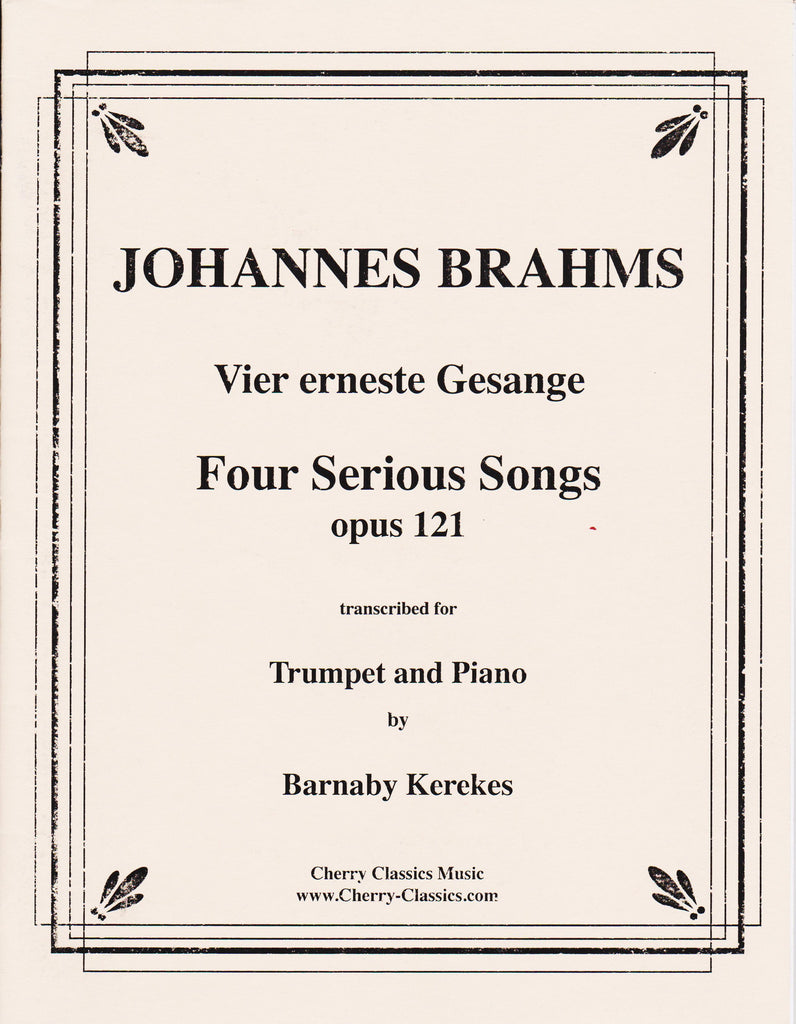 The Horn Guys - Four Serious Songs for Trumpet by Johannes Brahms