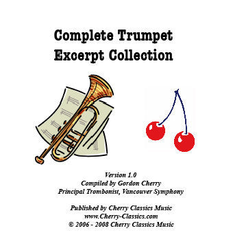 Complete Trumpet Excerpt Collection - Cherry Classics (CD-ROM)