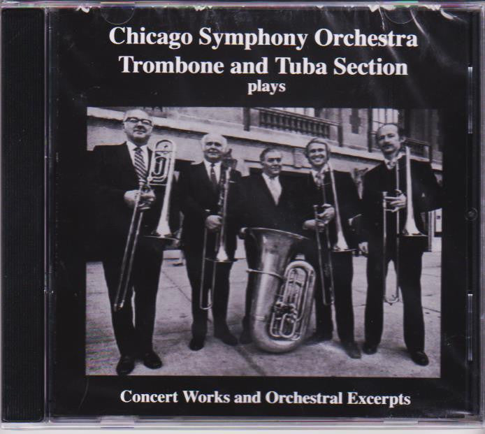 Concert Works and Orchestral Excerpts - Chicago Symphony Orchestra Trombone and Tuba Section, Windsong Press