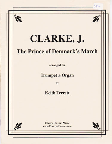 The Prince of Denmark's March for Trumpet and Organ by Jeremiah Clarke, pub. Alfred