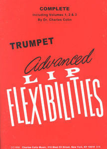 Advanced Lip Flexibilities for Trumpet by Charles Colin, pub. Charles Colin