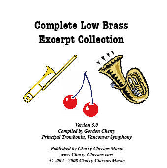 Complete Low Brass Excerpt Collection, Cherry Classics (CD-ROM)