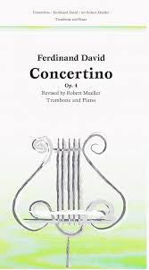 Concertino for Trombone by Ferdinand David, pub. Carl Fischer