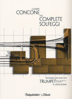 The Complete Solfeggi for Trumpet by Giuseppe Concone, pub. Balquhidder