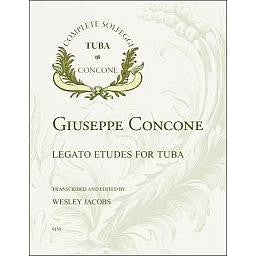 The Legato Etudes for Tuba by Giuseppe Concone, trans. Wesley Jacobs, pub. Encore