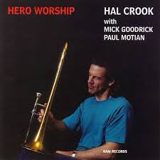 Hero Worship - Hal Crook, Ram
