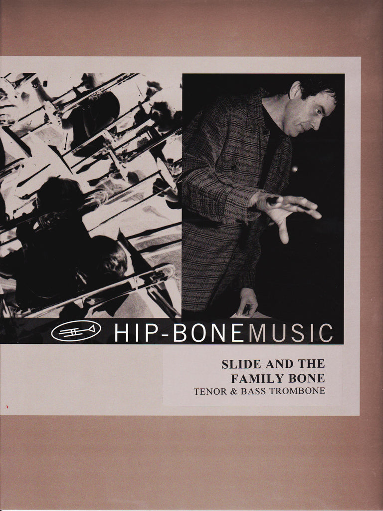 Slide and the Family Bone Tenor and Bass Trombone Duet, pub. Hip-Bone Music