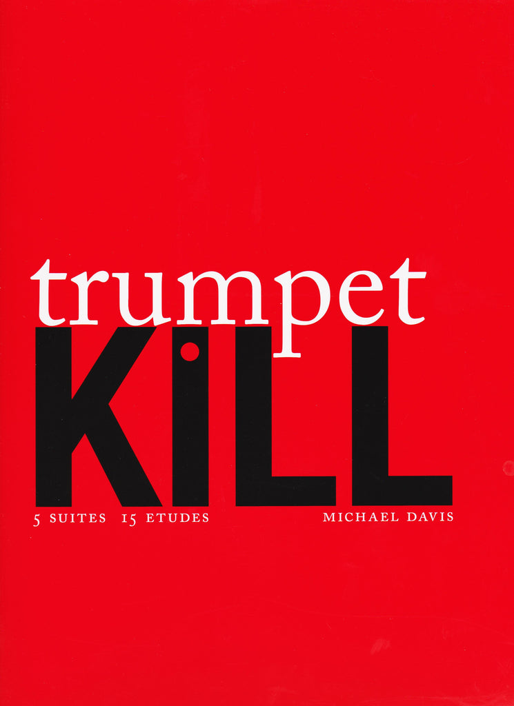 Trumpet Kill by Michael Davis, pub. Hip-Bone Music