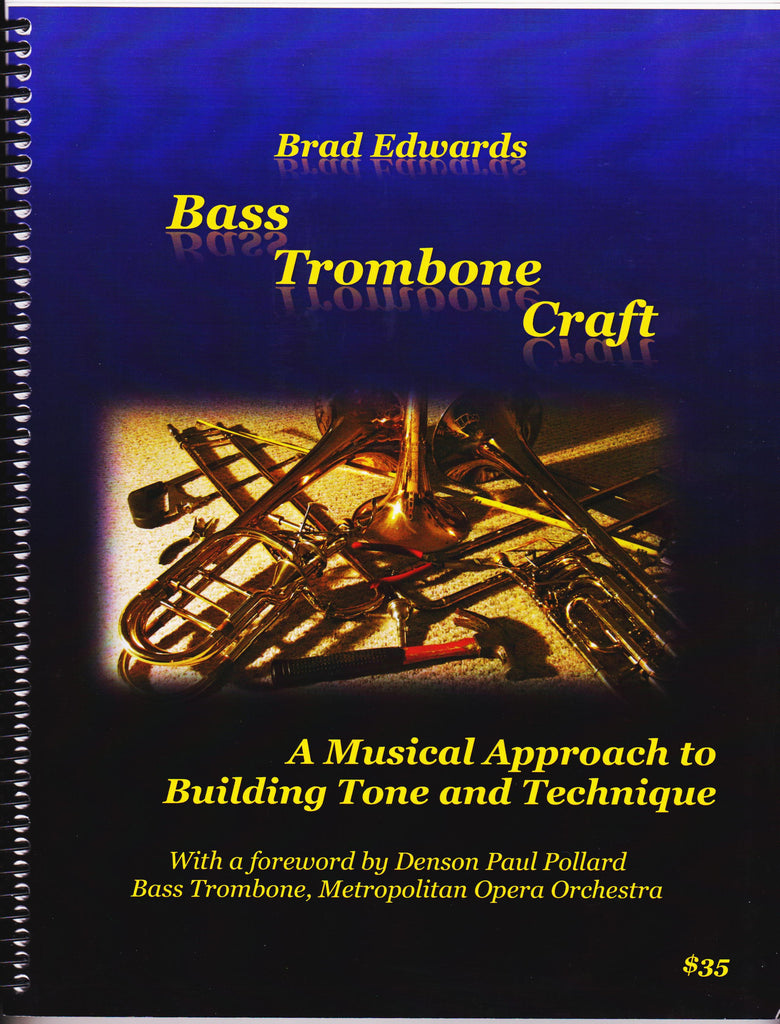 The Horn Guys - Bass Trombone Craft, composed by and pub  Brad Edwards