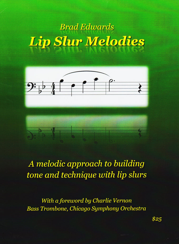 Lip Slur Melodies composed and pub. Brad Edwards