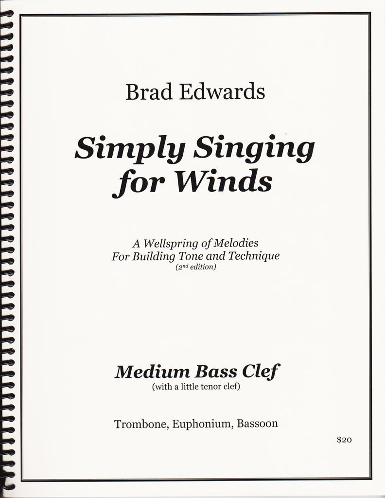 Simply Singing For Winds Bass Clef composed by and pub. Brad Edwards