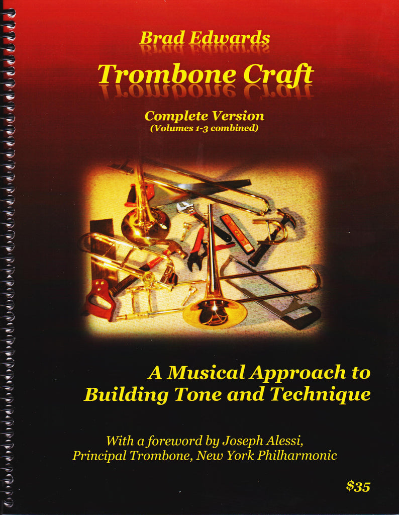 Trombone Craft composed by and pub. Brad Edwards